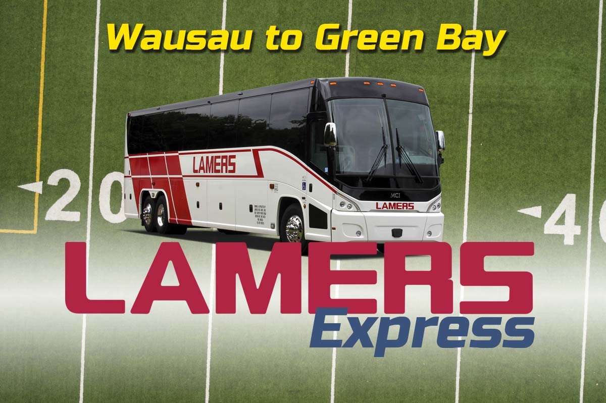 Lamers Express Wausau to Green Bay game day routes
